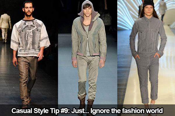 Conseil de style décontracté #9 : Ignorez le monde de la mode.